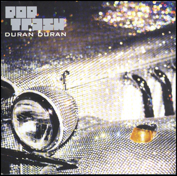 10/12/2016 : DURAN DURAN - Pop Trash