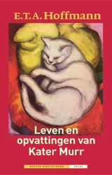 13/07/2011 : E.T.A. HOFFMANN - The Life and Opinions of the Tomcat Murr | Leven en opvattingen van Kater Murr