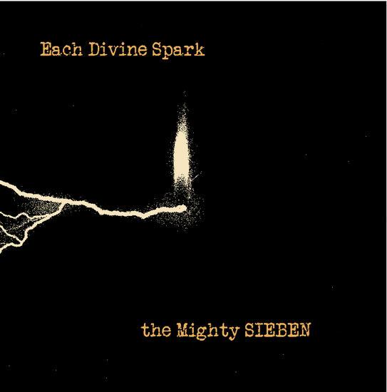 11/01/2014 : SIEBEN - Each Divine Spark