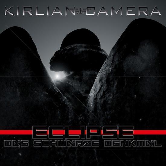 06/12/2015 : KIRLIAN CAMERA - Eclipse-Das Schwarze Denkmal