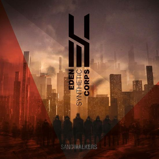 23/10/2015 : EDEN SYNTHETIC CORPS - Sandwalkers