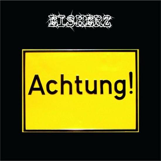 31/12/2013 : EISHERZ - Achtung!