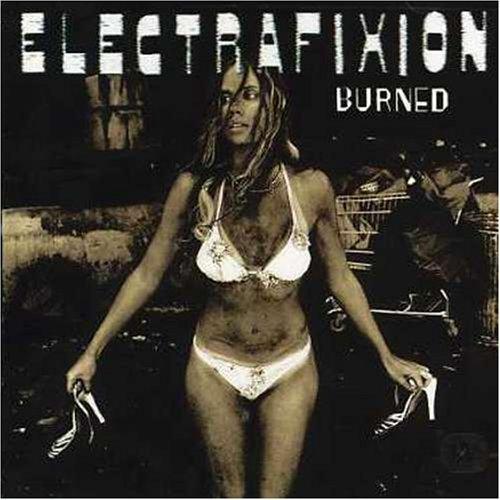 01/09/2015 : ELECTRAFIXION - Burned
