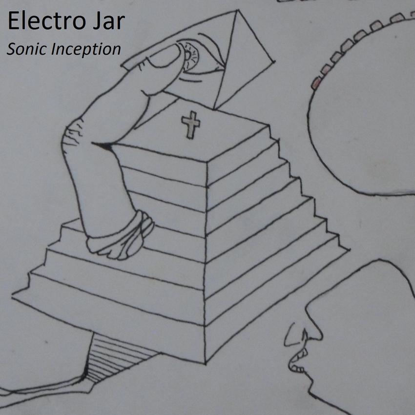 01/12/2015 : ELECTRO JAR - Sonic Inception (EP)