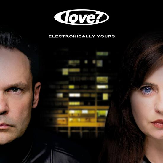 22/02/2014 : LOVE? - Electronically Yours