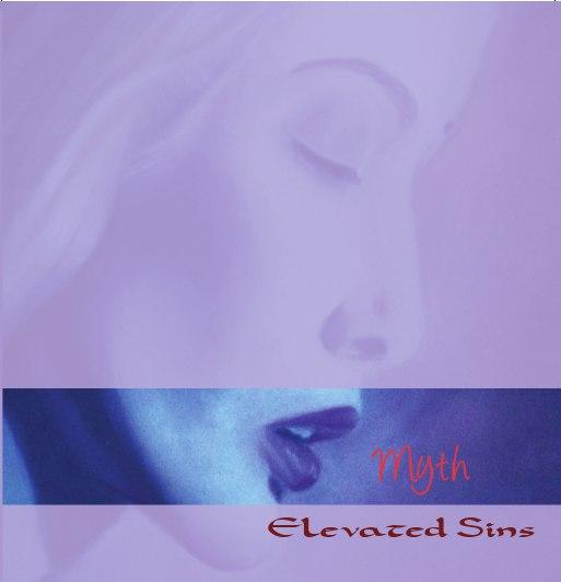 28/01/2013 : ELEVATED SINS - Myth