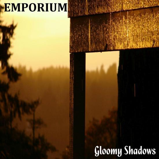 06/11/2015 : EMPORIUM - Gloomy Shadows