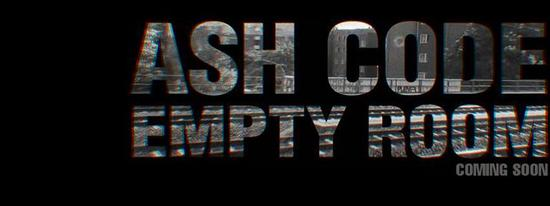 02/07/2014 : ASH CODE - Empty Room (Single)