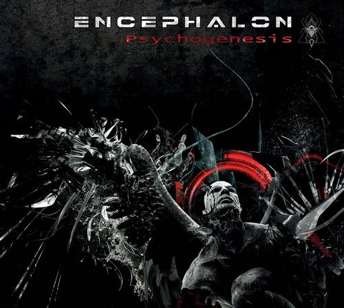 04/05/2015 : ENCEPHALON - Psychogenesis
