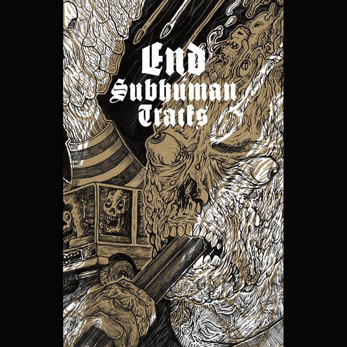 02/01/2016 : END - Subhuman Tracks