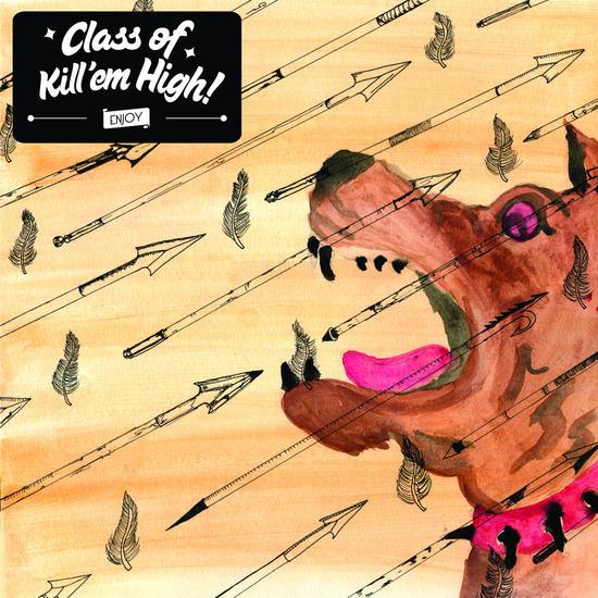 27/04/2014 : CLASS OF KILL'EM HIGH! - Enjoy