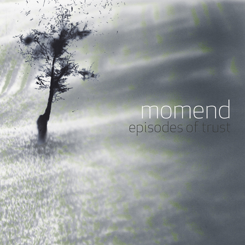 04/11/2012 : MOMEND - Episodes Of Trust