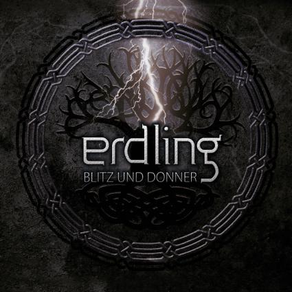 06/11/2015 : ERDLING - Blitz Und Donner