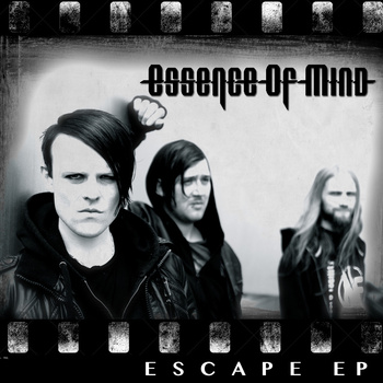 23/06/2013 : ESSENCE OF MIND - Escape (EP)