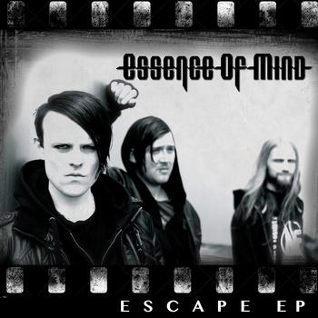 23/06/2013 : ESSENCE OF MIND - Escape (EP)