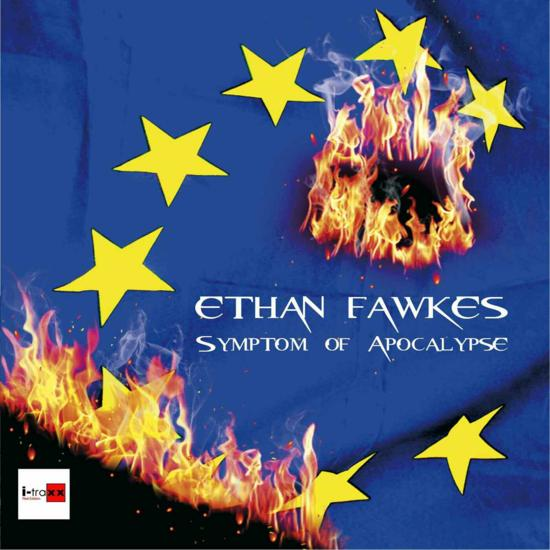 20/01/2015 : ETHAN FAWKES - Symptom of Apocalypse