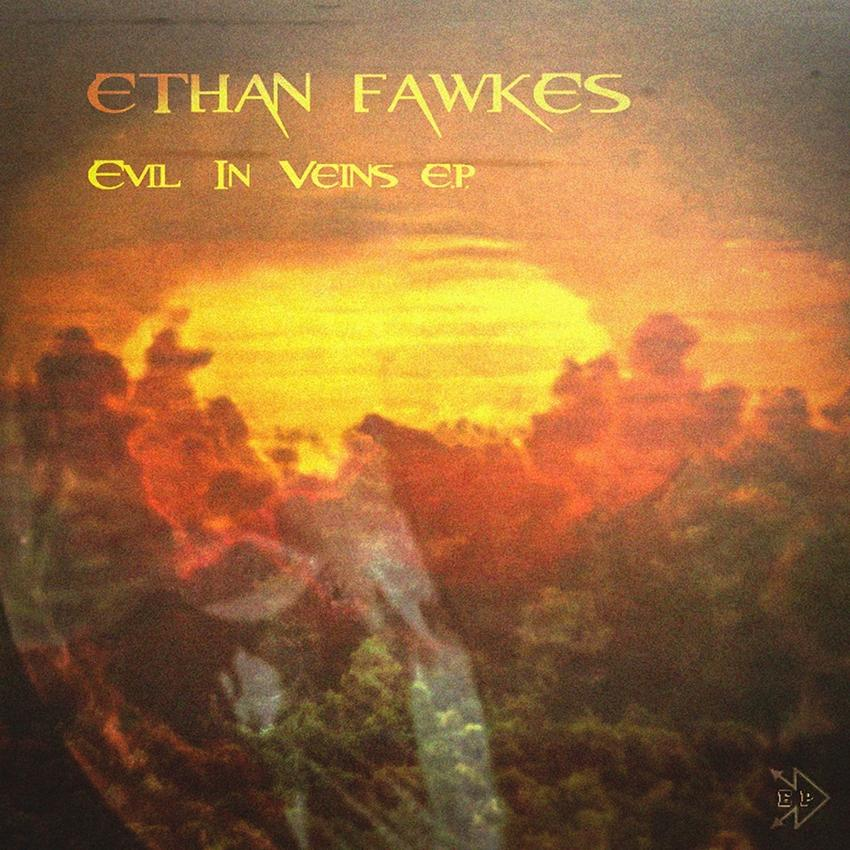 13/01/2016 : ETHAN FAWKES - Evil In Veins