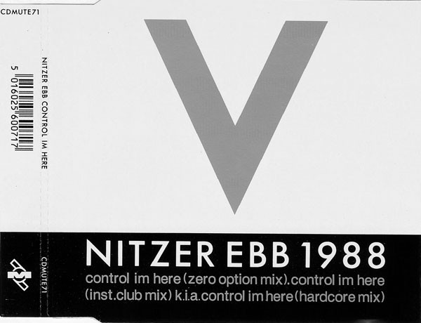 NEWS Exactly 30 years ago Nitzer Ebb released 'Control I'm Here'