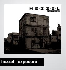 06/05/2014 : HEZZEL - Exposure