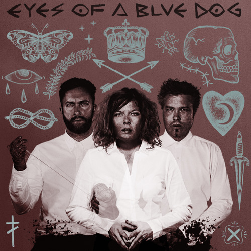 21/07/2015 : EYES OF A BLUE DOG - Eyes Of A Blue Dog