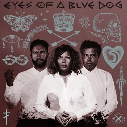 21/07/2015 : EYES OF A BLUE DOG - Eyes Of A Blue Dog