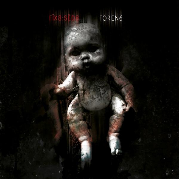 NEWS Fïx8:Sëd8 releases new album 'Foren6'