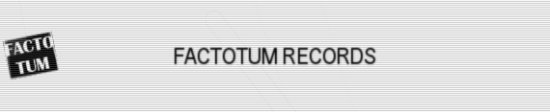 FACTOTUM RECORDS