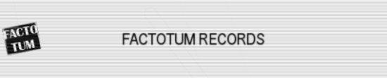 FACTOTUM RECORDS