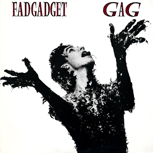 NEWS On this day, 36 years ago, Fad Gadget released its last studio album Gag!