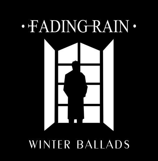 17/09/2015 : FADING RAIN - Winter Ballads