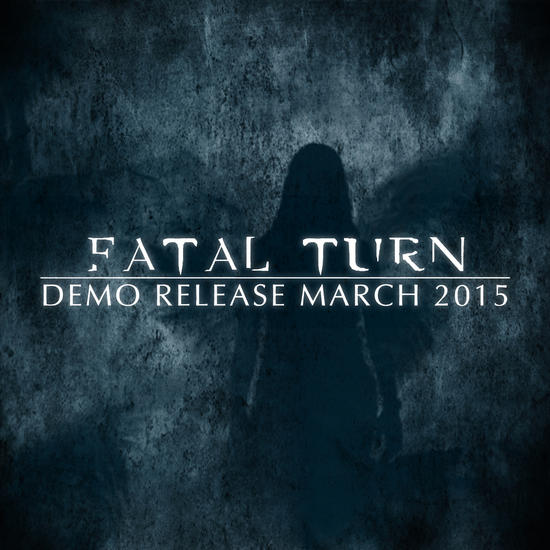 16/04/2015 : FATAL TURN - Fatal Turn (demo)