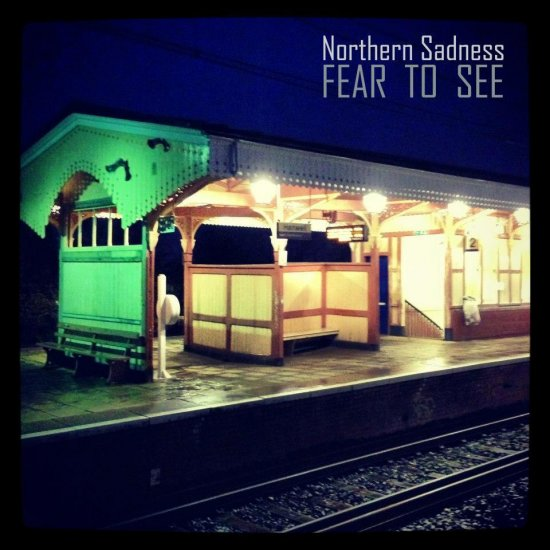 23/02/2013 : NORTHERN SADNESS - FEAR TO SEE