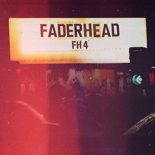 26/11/2013 : FADERHEAD - FH4