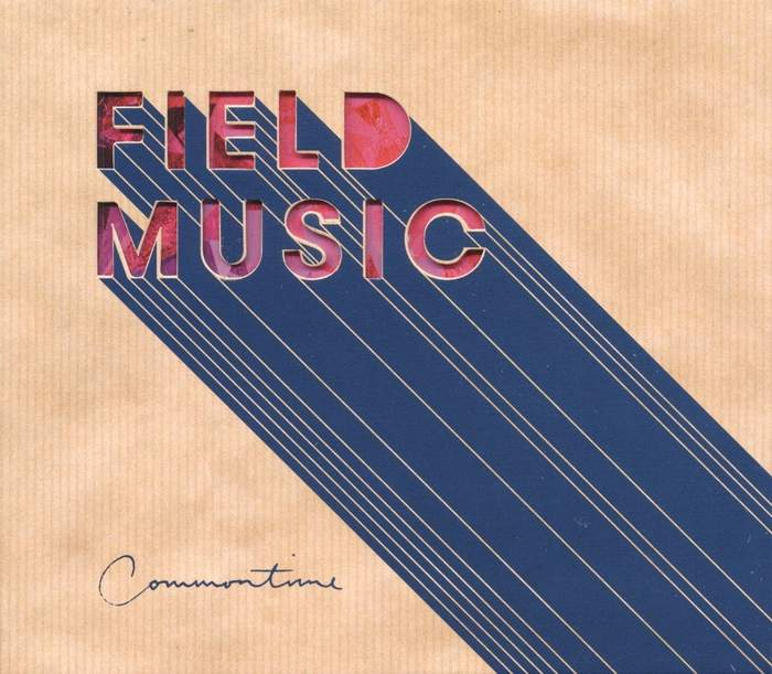 10/12/2016 : FIELD MUSIC - Commontime