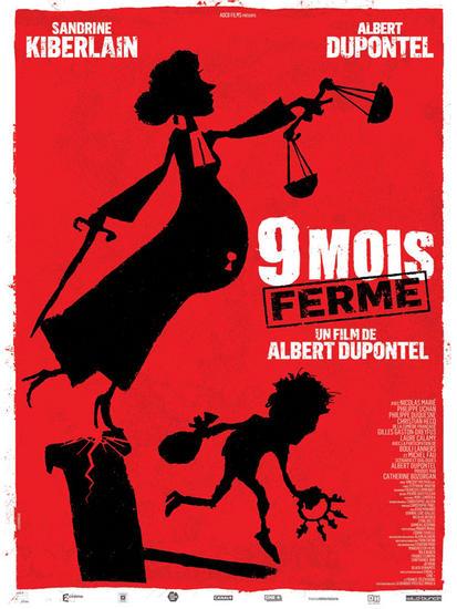 28/03/2014 : ALBERT DUPONTEL - 9 Mois Ferme
