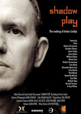 04/02/2013 : JOSH WHITEMAN - Shadowplay, The Making of Anton Corbijn