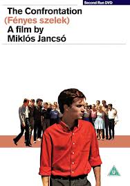 13/01/2014 : MIKLOS JANCSO - The Confrontation (Fenyes Szelek)