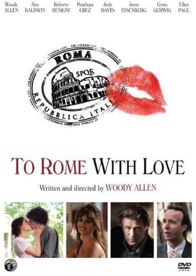 19/02/2013 : WOODY ALLEN - To Rome With Love