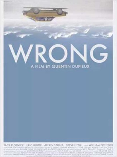 30/01/2013 : QUENTIN DUPIEUX - Wrong