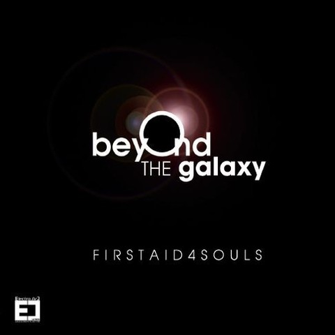 27/08/2013 : FIRST AID 4 SOULS - Beyond The Galaxy
