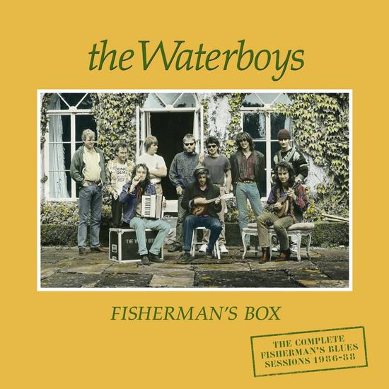 10/08/2015 : THE WATERBOYS - Fisherman's Blues Deluxe