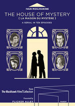 NEWS Flicker Alley releases The House Of Mystery