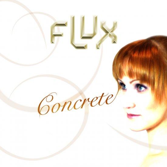 12/07/2011 : FLUX - Concrete