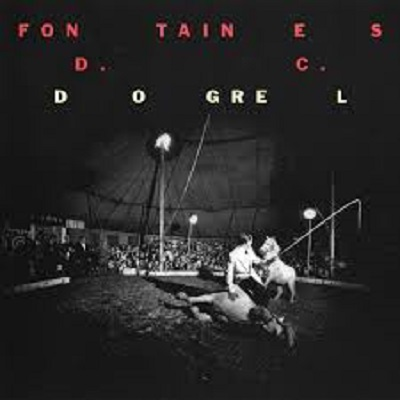 02/04/2019 : FONTAINES D.C - Dogrel