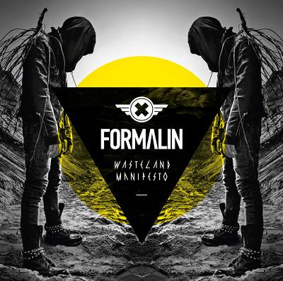 04/04/2012 : FORMALIN - Wasteland Manifesto