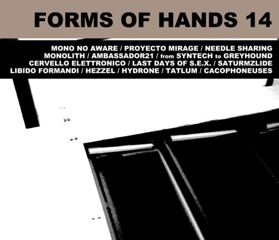 16/05/2014 : FORMS OF HANDS 14 - Forms Of Hands Compilation