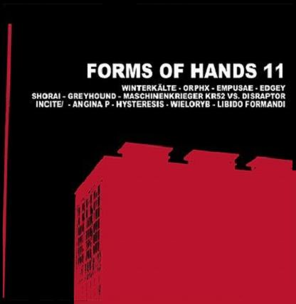 04/08/2011 : VARIOUS ARTISTS - Forms Of Hands 2011