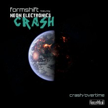 20/01/2016 : FORMSHIFT FT. NEON ELECTRONICS - Crash/Overtime