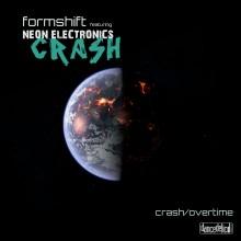 20/01/2016 : FORMSHIFT FT. NEON ELECTRONICS - Crash/Overtime