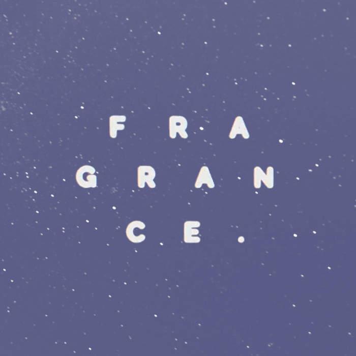 16/02/2017 : FRAGRANCE - Dust & Disorders